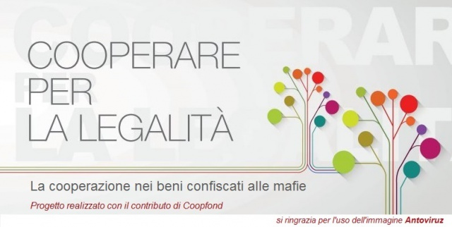 Cooperare per la legalità. La cooperazione nei beni confiscati alle mafie